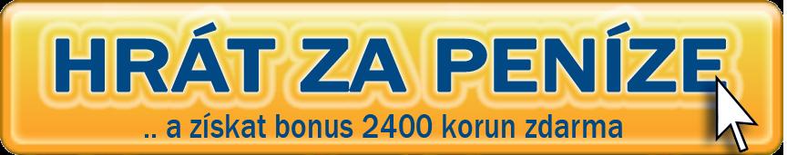 button-hrát-za-penize-a-získat-bonus-2400-Korun-ZDARMA-new
